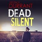 Dead Silent: Calladine & Bayliss, Book 2 Hörbuch von Helen H. Durrant Gesprochen von: Jonathan Keeble