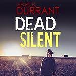 Dead Silent: Calladine & Bayliss, Book 2 | Helen H. Durrant