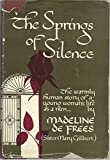 img - for The Springs of Silence book / textbook / text book