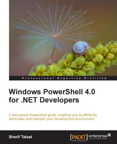 Sherif Talaat - Windows PowerShell 4.0 for .NET Developers