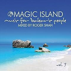 Magic Island - Music for Balearic People, Vol. 5