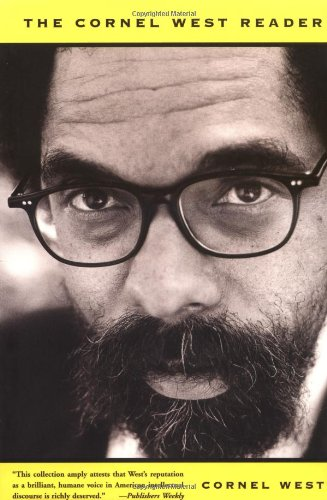 The Cornel West Reader (A Basic Civitas Book)