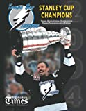 img - for Tampa Bay Lightning: 2004 Stanley Cup Champions book / textbook / text book