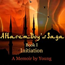 Initiation (A Harem Boy's Saga Book 1) (       UNABRIDGED) by Young Narrated by Philip Kramer