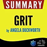 Summary of Grit: The Power of Passion and Perseverance |  Book Summary