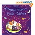 Magical Stories for Little Children (Story Collections Little Children) (Usborne Story Collections for Little Children)
