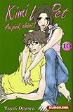 echange, troc Yayoi Ogawa - Kimi Wa Pet, Tome 10 :
