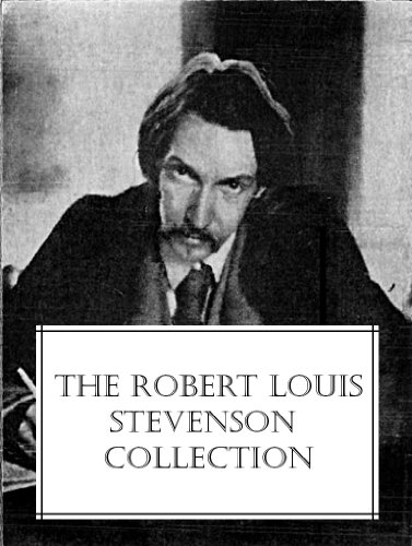 The Robert Louis Stevenson Collection (13 Novels,