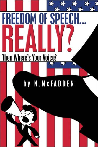 Freedom of Speech...Really?: Then Where's Your Voice?