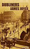 Image of DUBLINERS - JAMES JOYCE (WITH NOTES)(BIOGRAPHY)(ILLUSTRATED)