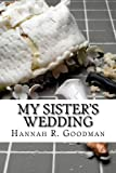 My Sisters Wedding (The Maddie Chronicles)