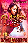 Crazy In Love 2  The  Aftermath