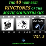 The 40 Very Best Ringtones of the Movie Soundtracks, Vol. 3 (High Quality)