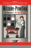 Mistake-Proofing for Operators: The ZQC System (The Shopfloor Series)