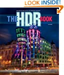 The HDR Book: Unlocking the Pros' Hot...