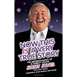 Jimmy Jones: Now This is a True Story by Jimmy Jones (2010) Hardcover