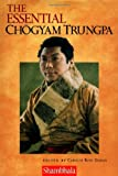 The Essential Chogyam Trungpa (1570624666) by Gimian, Carolyn Rose