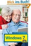 Windows 7 Leichter Einstieg f�r Senio...