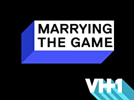 Marrying The Game Season 1