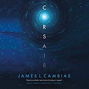 Corsair (       UNABRIDGED) by James L. Cambias Narrated by Victor Bevine