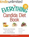 The Everything Candida Diet Book: Imp...