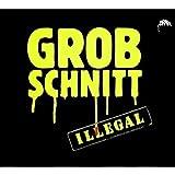 Illegal by Grobschnitt (2009-01-27)