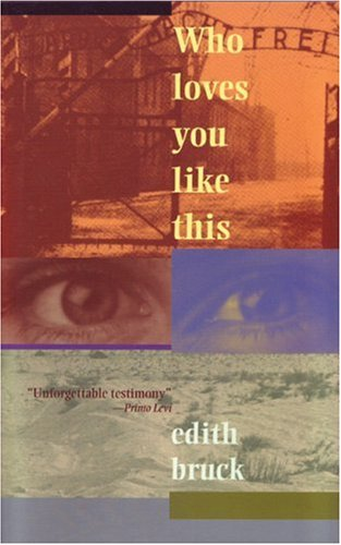 Who Loves You Like This, EDITH BRUCK