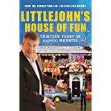 Littlejohn's House of Fun: Thirteen Years of (Labour) Madnessby Richard Littlejohn
