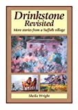 img - for Drinkstone Revisited: More Stories from a Suffolk Village book / textbook / text book