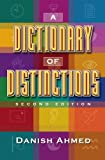 A Dictionary of Distinctions, Revised Edition