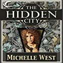 The Hidden City: The House War, Book 1