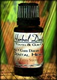 Herbal Dentist Extra Strength - #1 Treatment for Gum Disease, Periodontal Disease, Gingivitis, Bleeding Gums, Receding Gums, Toothache, Oral Pain, Abscessed Tooth, Bad Breath, Sensitive Teeth, Essential Oils