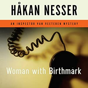 Woman with Birthmark: An Inspector Van Veeteren Mystery | [Håkan Nesser]
