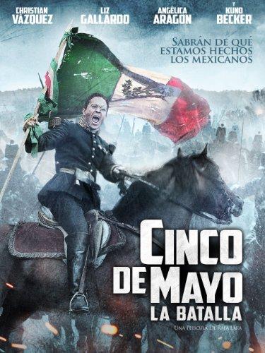 Cinco De Mayo: La Batalla (English Subtitled)