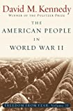 Image of The American People in World War II: Freedom from Fear, Part Two: American People in World War II Pt. 2 (Oxford History of the United States)