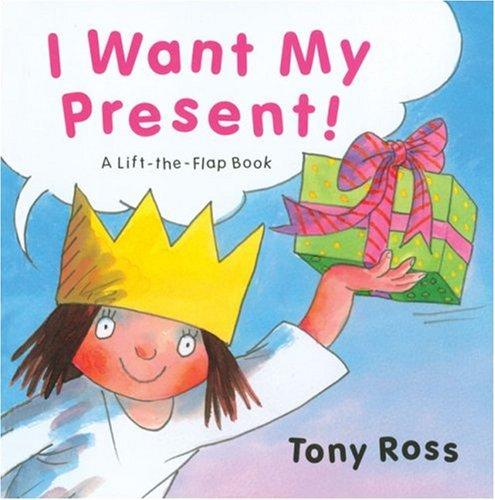I Want My Present! (Little Princess)