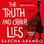 The Truth and Other Lies | Sascha Arango