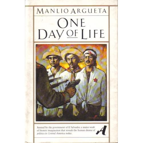 One Day of Life, Argueta, Manlio