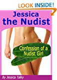 Jessica the Nudist - Confession of a Nudist Girl