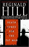 Death Comes for the Fat Man (Dalziel and Pascoe Mysteries)