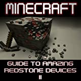 Minecraft: Guide to Amazing Redstone Devices (Part II)