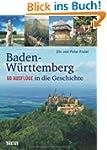 Baden-W�rttemberg: 60 Ausfl�ge in die...