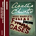 Miss Marple's Final Cases (       UNABRIDGED) by Agatha Christie Narrated by Joan Hickson