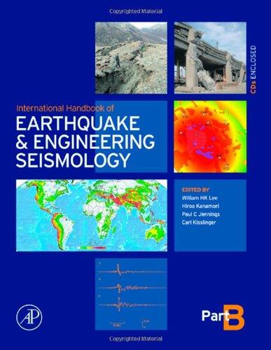 International Handbook of Earthquake & Engineering Seismology, Part B, Volume 81B (International Geophysics)