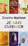 Je sais cuisiner (French Edition) (Ldp Cuisine) (Livre de Poche: Cuisine)
