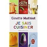 Je sais cuisinerpar Ginette Mathiot