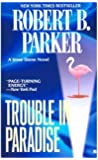 Trouble in Paradise (Jesse Stone Novels)