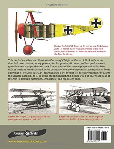 Germany's Triplane Craze: A Centennial Perspective on Great War Airplanes: Volume 7 (Great War Aviation Centennial Series)