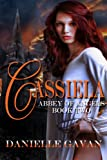 Cassiela (Abbey of Angels Book 1)