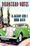 B-Berry & I Look Back (B-Berry Pleydell)